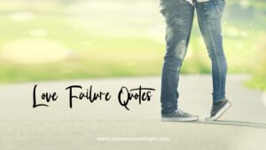 heart touching love failure quotes with images
